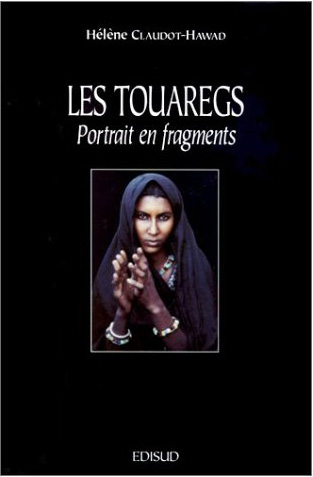 Les Touaregs. Portrait en fragments