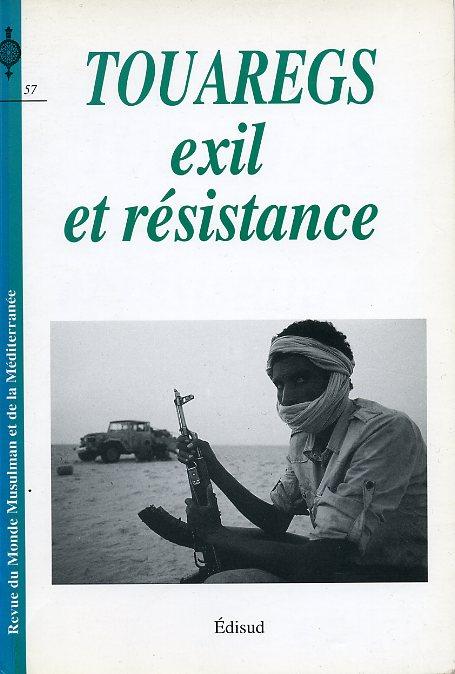 Touaregs. Exil et résistance