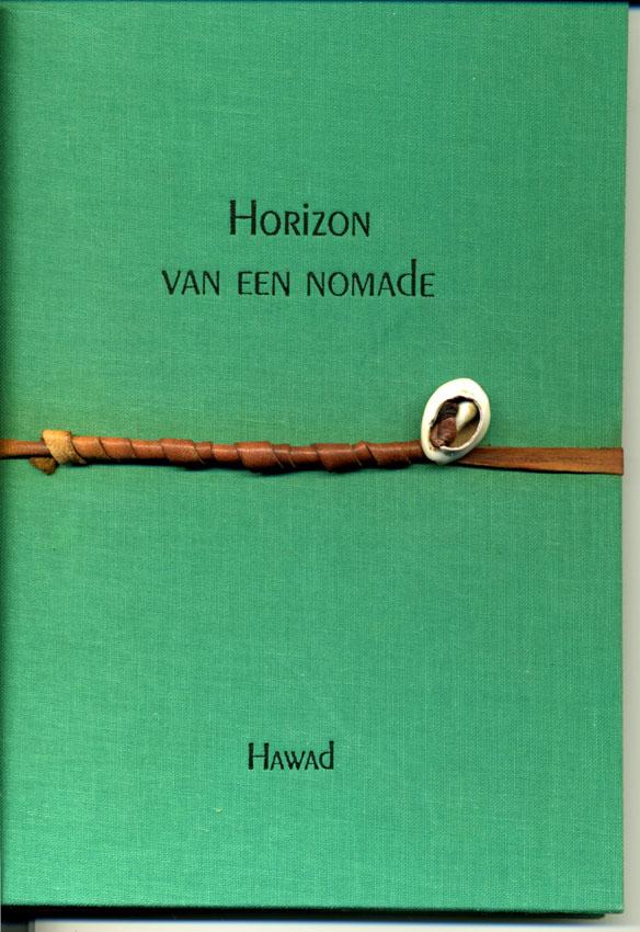 Traduction en néerlandais de Horizons nomades de Hawad. Exemplaire de tête, signé par l'auteur.  Couverture originale  toilée Cahier interne reliure chinoise. 11  dessins de Hawad en quadrichromie.